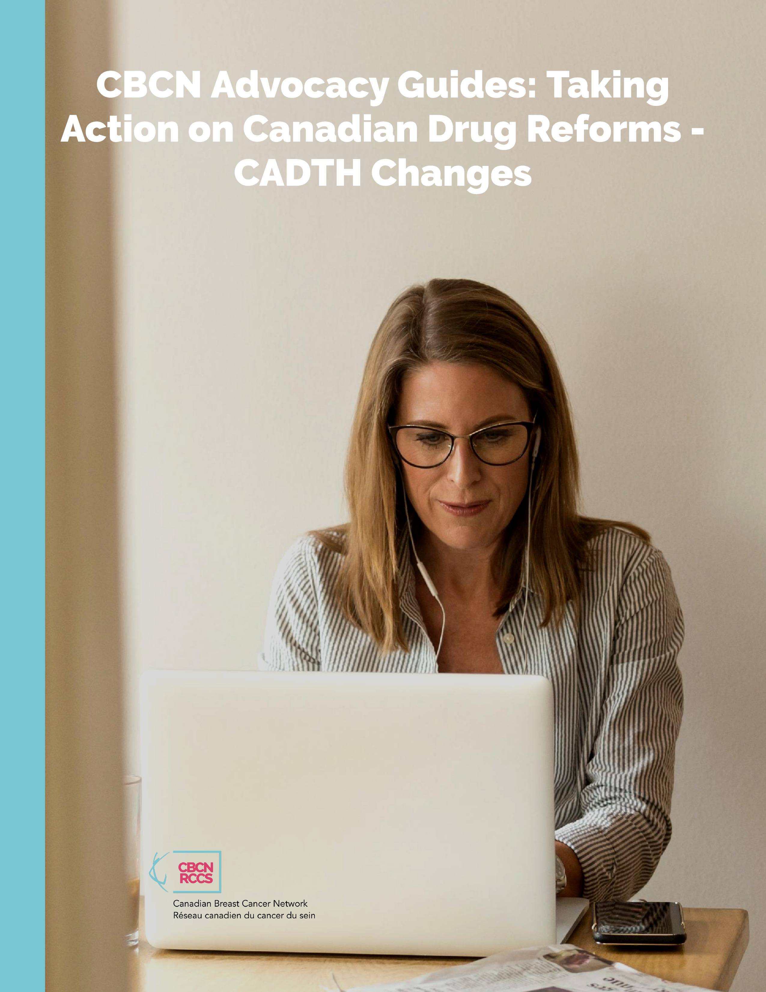 Taking Action on Canadian Drug Reforms - CADTH Changes